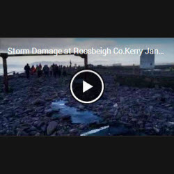 Video of Storm Damage Rossbeigh Jan 2014